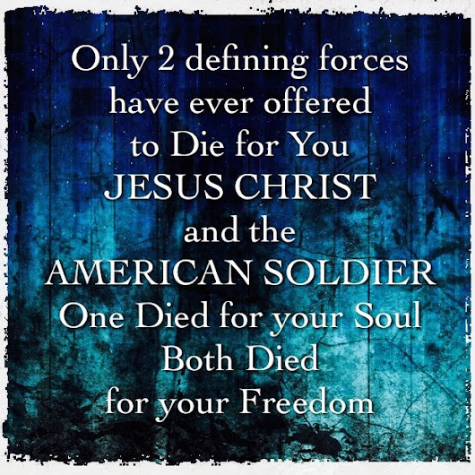 Memorial Day The American Soldier and Jesus
