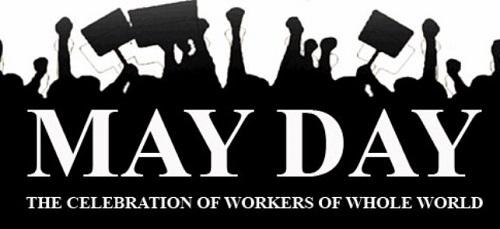 Kata Kata Selamat Hari Buruh Sedunia Bahasa Inggris dan Artinya Terbaru 2016
