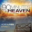 90 Minutes In Heaven 2015 | Stream Stop