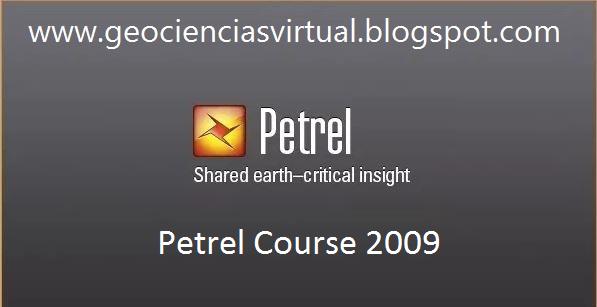 Geociencias Virtual: Petrel Course 2009 - Free Download