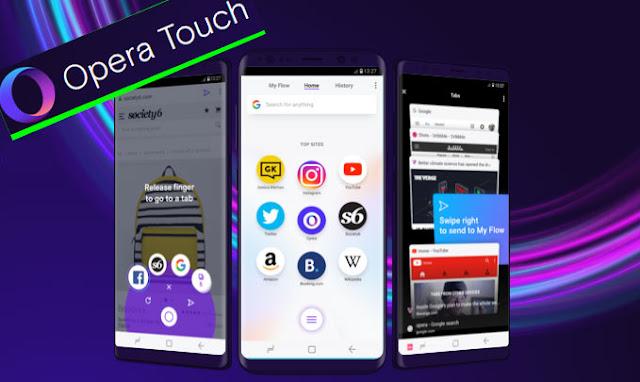 Opera Touch متصفح جوّال جديد رائع يحتوي على العديد من الميزات الرائعة حقًا