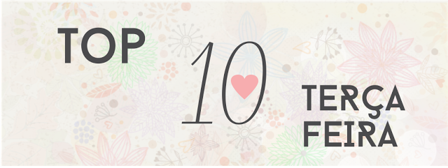 Top 10 Terça-feira