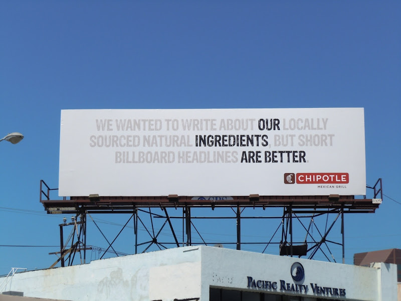 Our ingredients are better Chipotle billboard