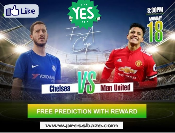 PB PREDICT!! Chelsea vs Man United To Meet On Monday, @ 8:30pm (Drop Your Predictions & Grab N5,000)