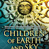 Excerpt from Children of Earth and Sky by Guy Gavriel Kay