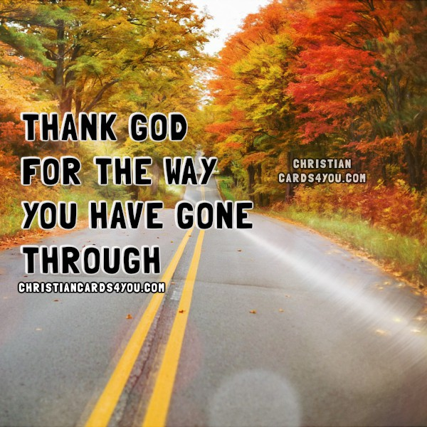 Christian Quotes, God is with you on the way, keep going, free christian quotes by Mery Bracho with nice images.
