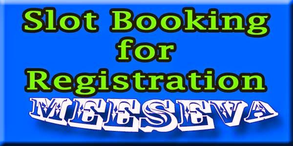 Slot Booking for Registration Apply Meeseva