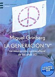 http://www.loslibrosdelrockargentino.com/2008/12/la-generacion-v.html