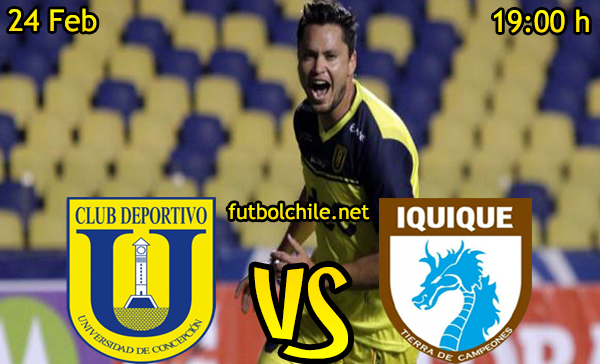 Ver stream hd youtube facebook movil android ios iphone table ipad windows mac linux resultado en vivo, online: Universidad de Concepción vs Deportes Iquique