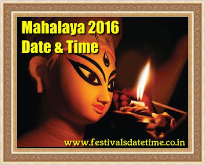 Mahalaya 2016 Date & Time in India