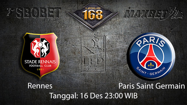 PREDIKSIBOLA - PREDIKSI TARUHAN BOLA RENNES VS PARIS SAINT GERMAIN 16 DESEMBER 2017 ( FRENCH LIGUE 1 )