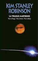 Kim Stanley Robinson La trilogie martienne Omnibus