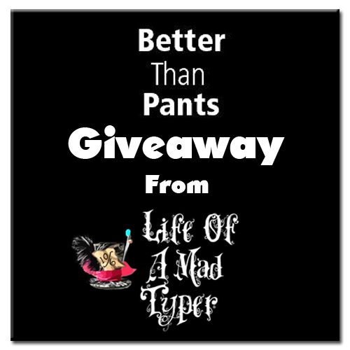 Better Than Pants #giveaway