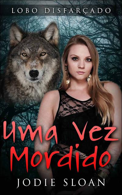 Lobo Disfarçado Uma Vez Mordido Jodie Sloan