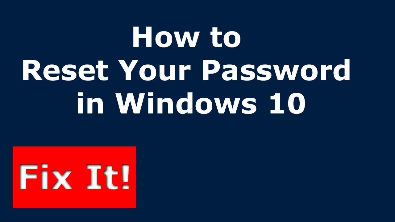 How To Reset Your Forgotten Windows 10 Login Password Using CMD