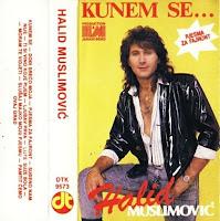 Halid Muslimovic - Diskografija (1982-2016)  Halid%2BMuslimovic%2B1989-2%2B-%2BKunem%2BSe