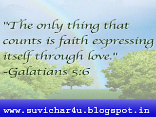 The only thing that counts is faith expressing itself through love. by Galatians