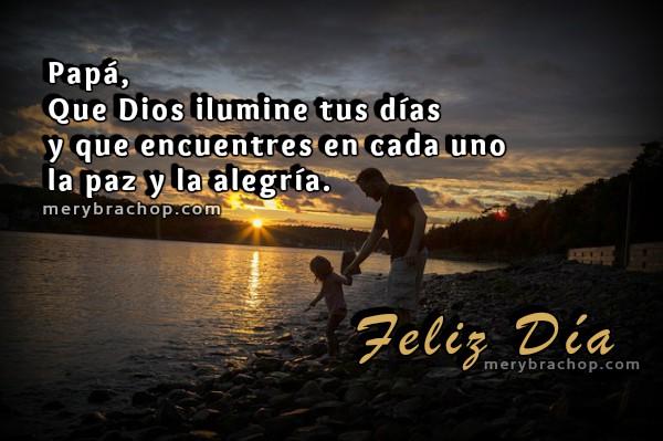 Imágenes con frases cristianas para el padre, feliz día, tarjetas para papá por Mery Bracho
