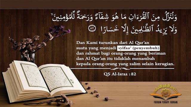 Masih Tak Percayakah Anda, Kalau Al-Qur`an Obat Segala Penyakit?