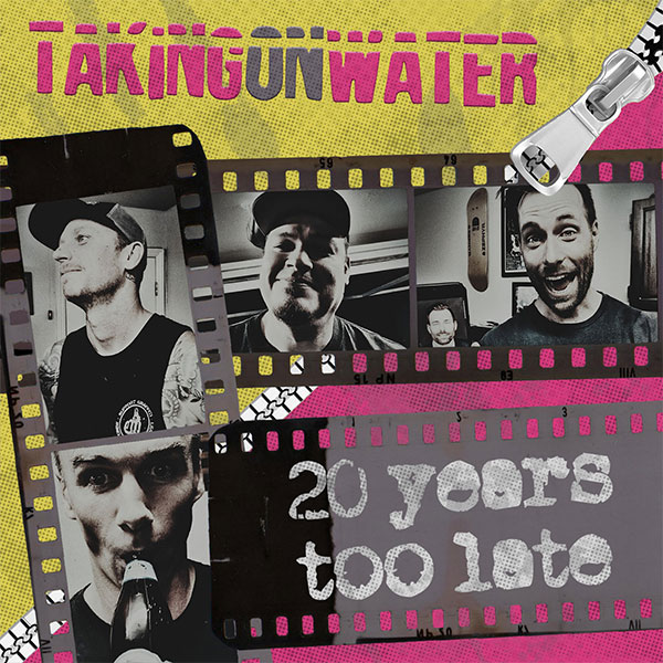 "Taking On Water premiere video for ""Never Too Old"""