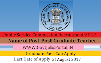 Odisha Public Service Commission Recruitment 2017– 230 Post Graduate Teacher