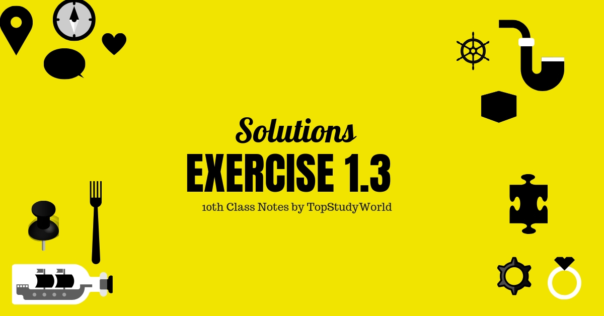 Solved Exercise 1 3 of Maths Class 10th for All Boards of