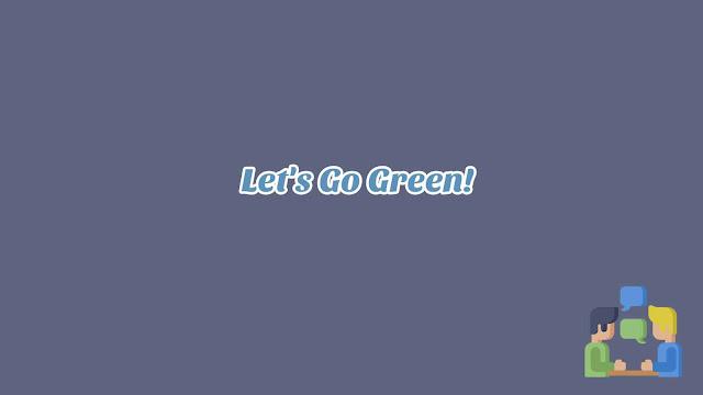 Unit 10 - Let's Go Green!
