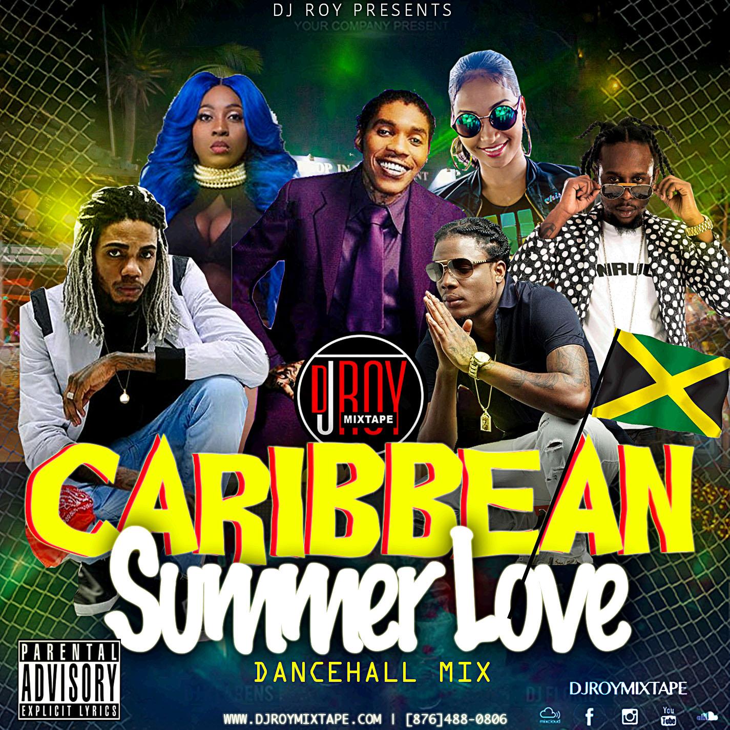DJROYMIXTAPE : DJ ROY CARIBBEAN SUMMER LOVE DANCEHALL MIX