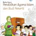 Materi Ajar PAI dan Budi Pekerti Kelas 3 Kurikulum 2013