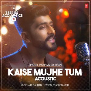 Kaise Muje – Acoustic