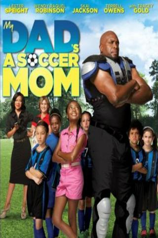 My Dad's a Soccer Mom [2014] [DVDR] [NTSC] [Subtitulado]