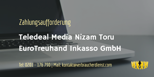 Teledeal Media Nizam Toru  EuroTreuhand Inkasso GmbH