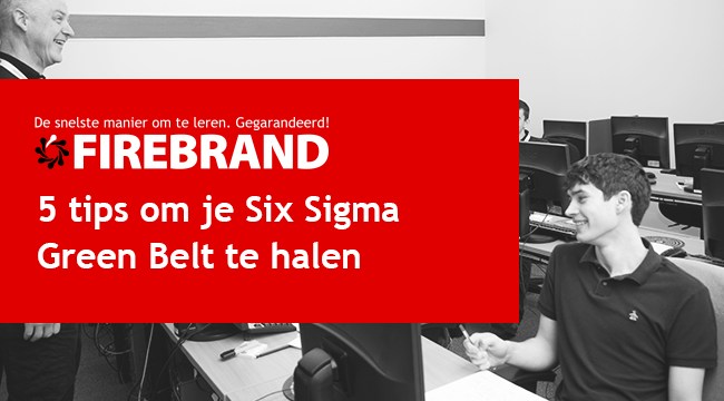 5 tips om je Six Sigma Green Belt te halen