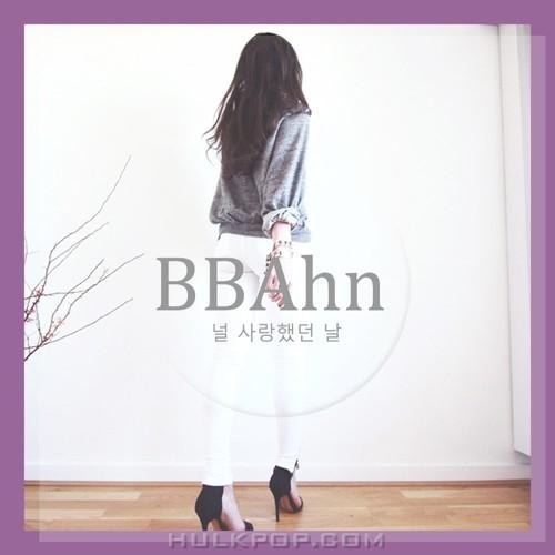 BBAHN – 널 사랑했던 날 – Single