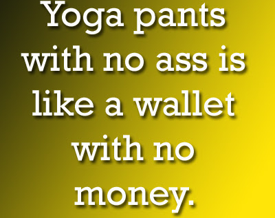 Funny Quotes Yoga Pants