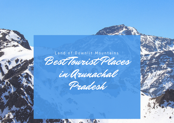 https://www.arunachalnewsbaba.in/2018/06/tourist-places-of-arunachal-pradesh.html