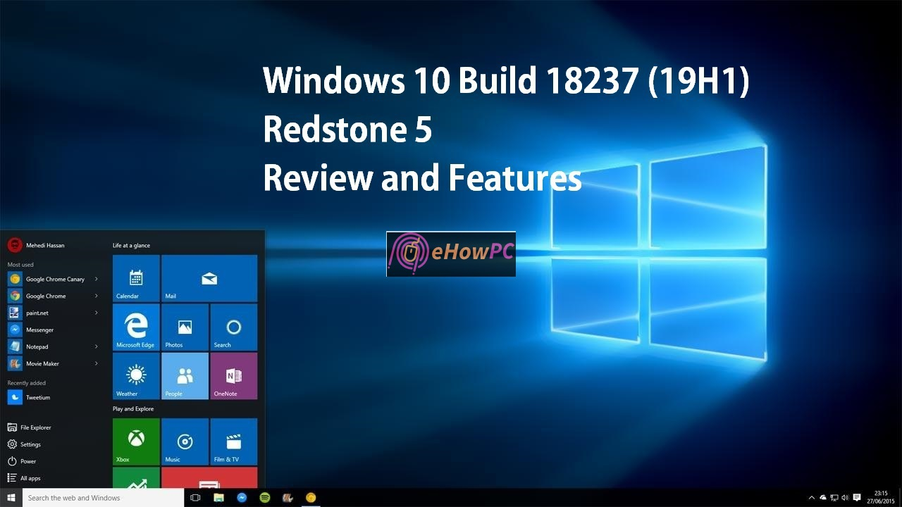 Windows 10 Insider Preview Build 18237 (19H1) - eHow PC