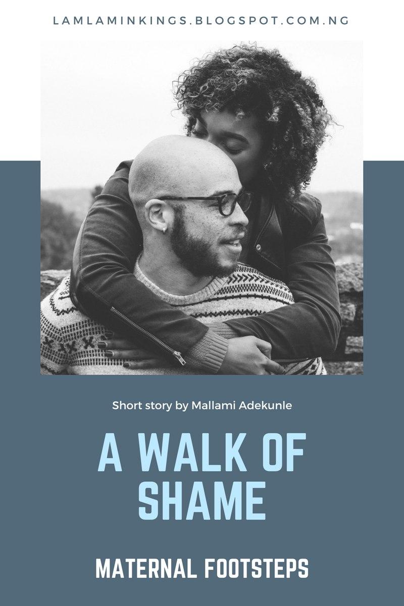 A Walk Of Shame - Maternal Footsteps
