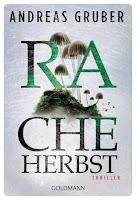 https://www.randomhouse.de/Taschenbuch/Racheherbst/Andreas-Gruber/Goldmann-TB/e541152.rhd