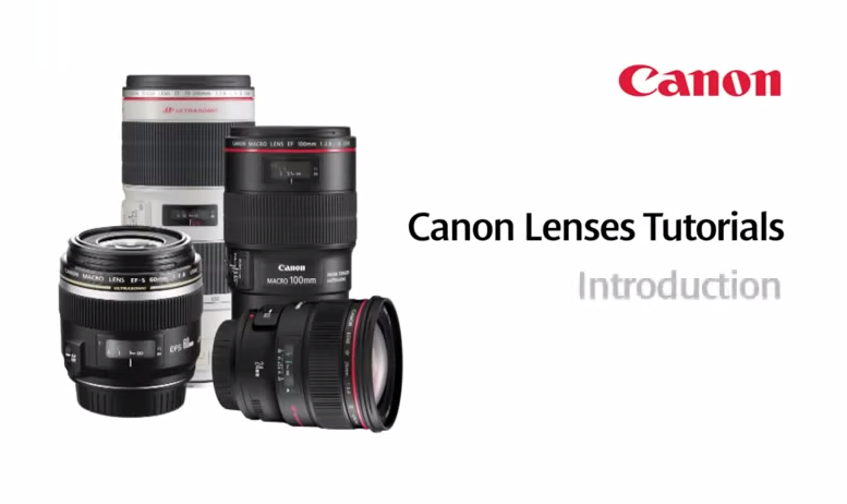 Introduction Videos to Canon EF Lenses: Landscape / Macro / Portrait / Wildlife Lenses