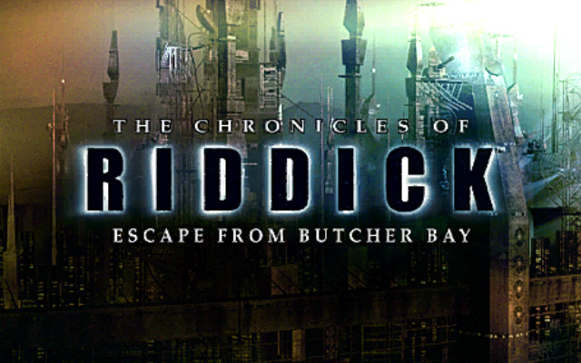 Chronicles of Riddick Escape from Butcher Bay title