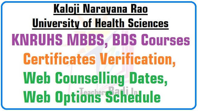 KNRUHS MBBS,BDS Certificates Verification,Web Counselling Dates,Web Options Schedule 2016