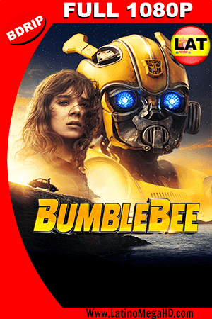 Bumblebee (2018) Latino FULL HD BDRIP 1080P - 2018