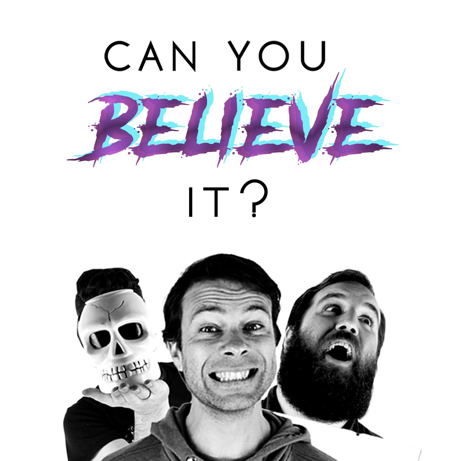 My podcast: Can You Believe It?