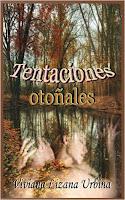 Tentaciones otoñales - Viviana Lizana Urbina