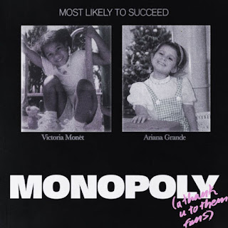 Ariana Grande - MONOPOLY (with Victoria Monét)
