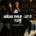Abigail Philip - Let It Flow (Audio Download)