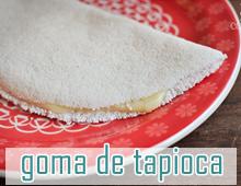 receita goma de tapioca