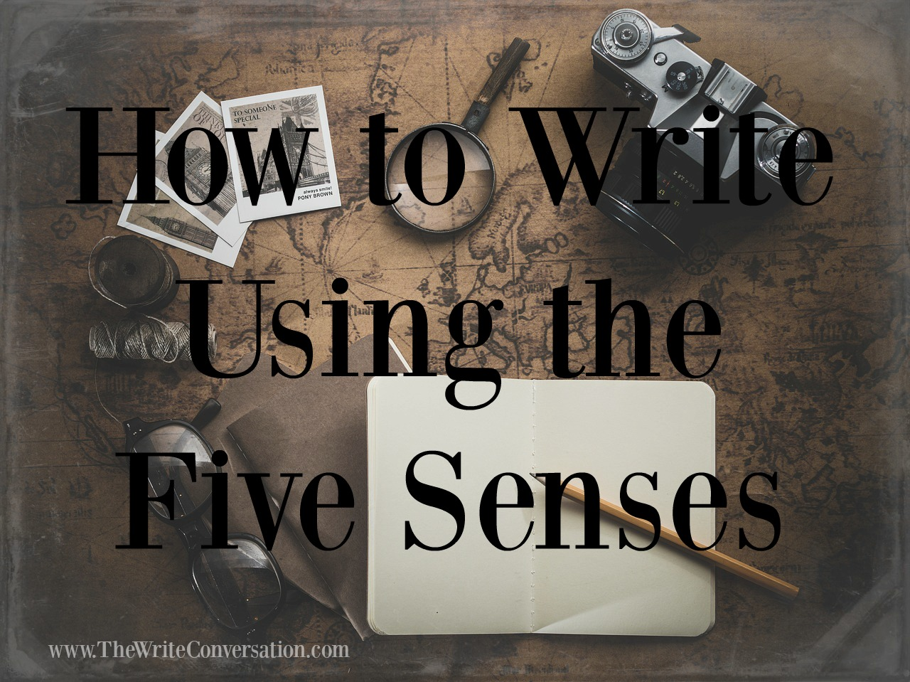 the write conversation 5 ways to write using the five senses sound great authors write using the five senses they are masters of drawing their readers deeper into the world scene or setting of a story by embracing the