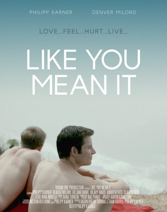 "VER ONLINE Y DESCARGAR PELICULA ""Como Si Lo Sintieras"" - ""Like You Mean It"""